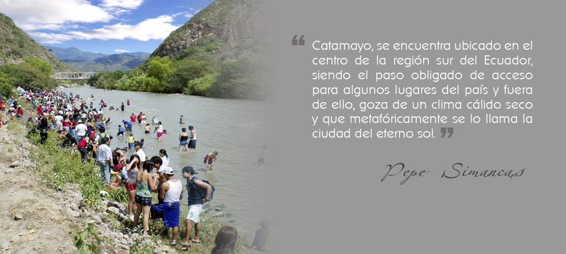 Catamayo la ciudad del eterno sol, destino turístico del sur el Ecuador