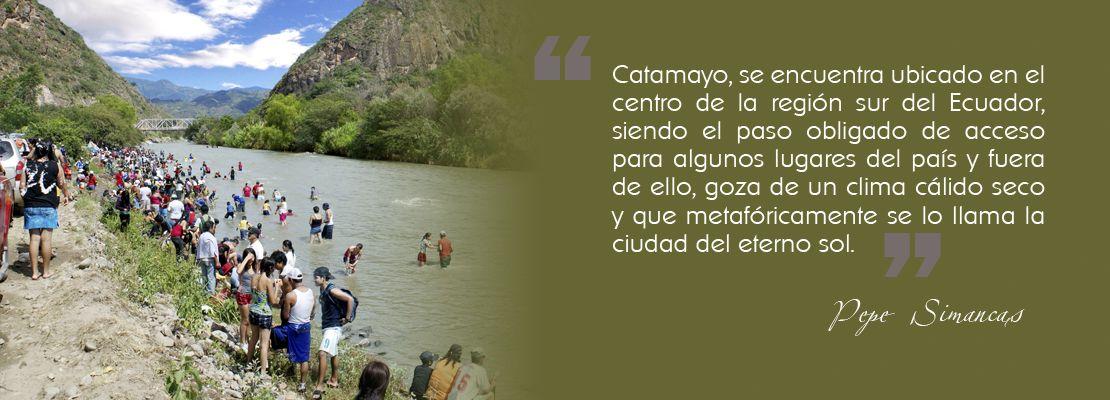 Catamayo: la ciudad del eterno sol, destino turístico del sur el Ecuador