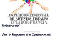 Primer encuentro Intercontinental de Artistas Visuales juntos Ecuador, América, Francia